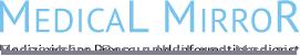 Medical Mirror - Medizinischer Presse- und Informationsdienst
